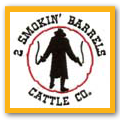 2 Smokin' Barrels Cattle Co.